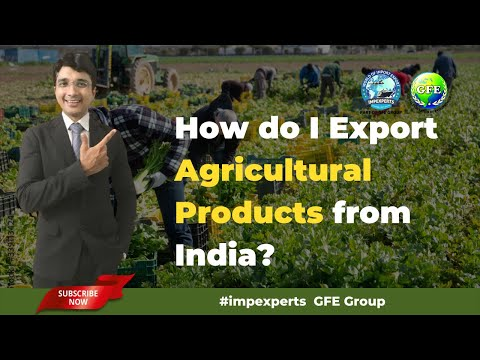 , title : 'How to I Export Agriculture Product from India   Agriculture Products   Export Import   GFE Group