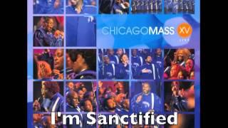 Chicago Mass Choir -- I'm Sanctified
