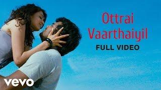 Ottrai Vaarthaiyil  Shaan