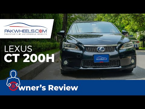 Lexus CT 200h 2011 | Owner's Review | PakWheels