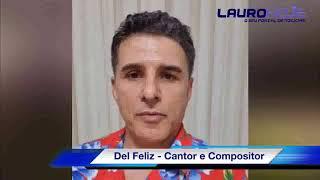 Com sensibilidade e consciência, o cantor e compositor Del Feliz envia mensagem de apoio à campanha de cuidados contra o Corona Vírus