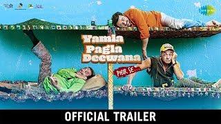Official Trailer - Yamla Pagla Deewana Phir Se