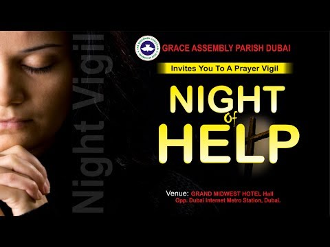 RCCG Grace Assembly Dubai NIGHT OF HELP 2017