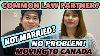 HOW TO MOVE TO CANADA WITH COMMON LAW PARTNER? | HOW TO PROVE COMMON LAW RELATIONSHIP |Buhay Canada