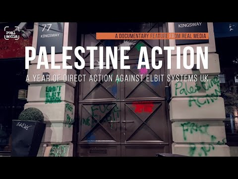 Palestine Action - a year of direct action against Elbit Systems UK