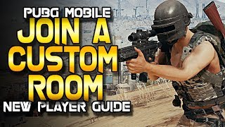 PUBG Mobile | New Player GUIDE | How to Join a Custom Room / Tournament