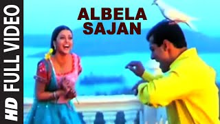Albela Sajan Full Song | Hum Dil De Chuke Sanam | Salman