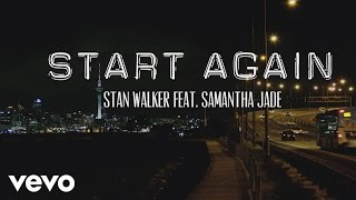 Stan Walker - Start Again ft. Samantha Jade