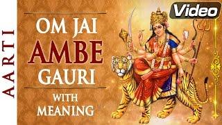 Om Jai Ambe Gauri | Full Aarti with Lyrics   - YouTube