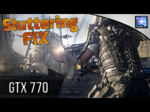 Stuttering FIX (Nvidia users) :: Call of Duty: Advanced Warfare