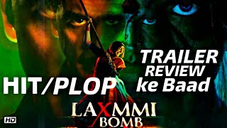 Trailer Review Ke Baad Laxmmi Bomb Hit Hogi Ya Flop Akshay Kumar Kiara Advani Hindi Movie #akshayk.