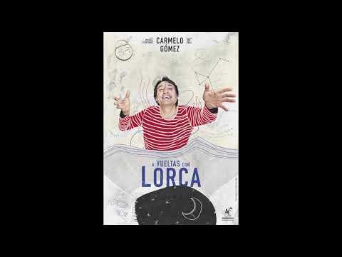 A vueltas con Lorca - Trailer