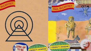 "Paul McCartney's ""Come On To Me"" And ""I Don't Know"" Reviewed"