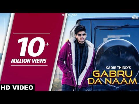 Gabru Da Naam (official Video) Kadir Thind | Raviraj | New Punjabi Song 2019 | White Hill Music