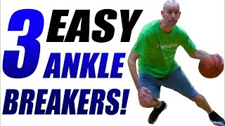 3 EASY Basketball Moves To BREAK ANKLES! Crossover Moves Tutorial