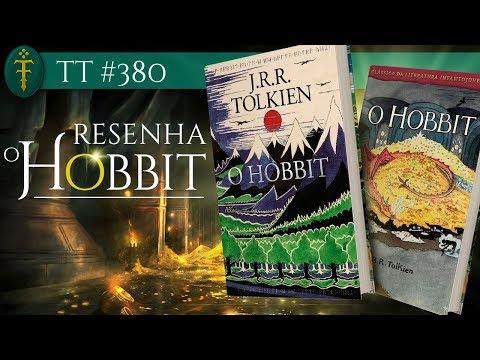 Resenha: ?O Hobbit ( Edições 2019) | TT 380