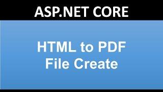 Html to PDF File in ASP.NET CORE   ASP.NET MVC JAVASCRIPT