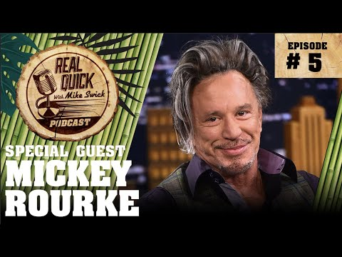 EP #5: Mickey Rourke – The Real Quick With Mike Swick Podcast