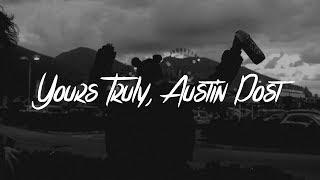 Post Malone - Yours Truly, Austin Post (Lyrics)