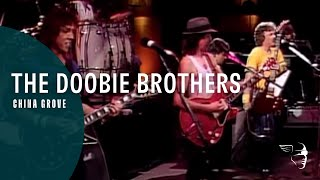 The Doobie Brothers - China Grove