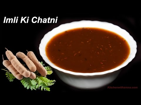 Imli Ki Chatni - Tamarind Chutney - Sweet Tamarind Chutney Recipe