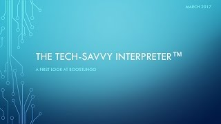 The Tech-Savvy Interpreter: A First Look at Boostlingo