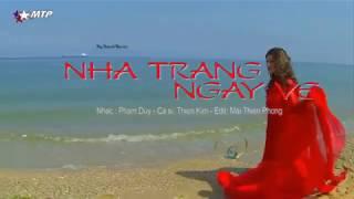 NHA TRANG NGÀY VỀ -Phạm Duy -Thiên Kim -MTP