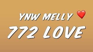YNW Melly - 772 Love (Lyrics)