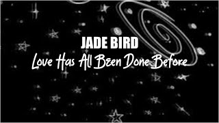 Love Has All Been Done Before By Jade Bird (Cover)