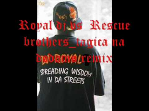 Dau Tagica_Royal dj remix