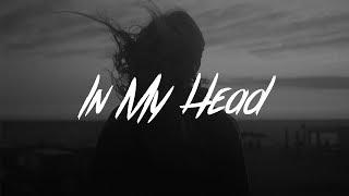 Ryland James   In My Head (Lyrics)