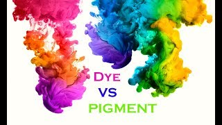 Pigment vs dye♣Basic difference between pigment & Dyes♣What is pigment?♣ What is Dyes?