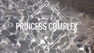 Princess Complex-Blackbear||Sub español||