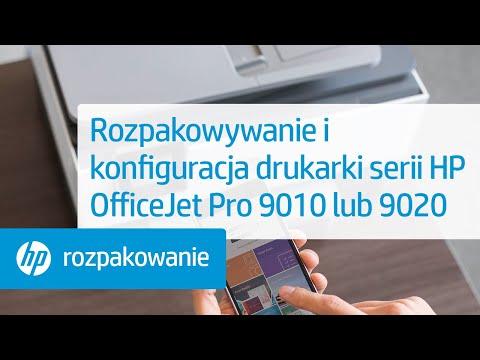 Rozpakowywanie i konfiguracja drukarki serii HP OfficeJet Pro 9010 lub 9020