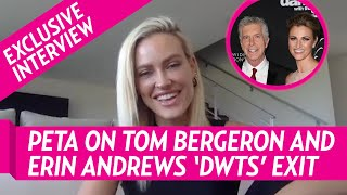 Peta Murgatroyd Talks Tom Bergeron And Erin Andrews 'Dancing With The Stars' Exit