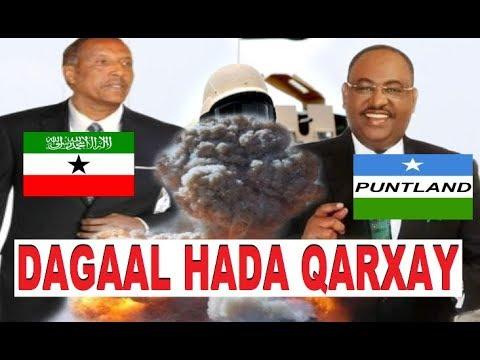 DEG DEG : Dagaal lagu hoobtay oo hada Somaliland iyo Puntland ka dhex qarxay.