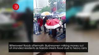 Businessmen milking money out of stranded residents as Nairobi streets flood due to heavy rains