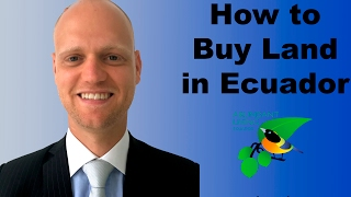 7 Tips for Expats Buying Property in Ecuador