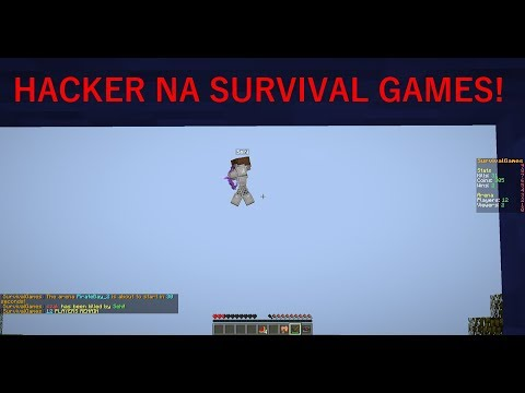 HACKER NA SURVIVAL GAMES!