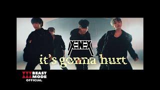 XENEX - It's Gonna Hurt
