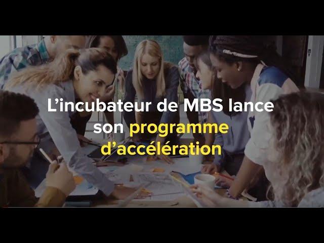 L'incubateur de MBS lance le programme d'accélération et recrute sa cohorte 2021