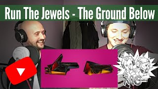 Run The Jewels - The Ground Below (RTJ4 Track 9) | Reaction!