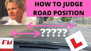 How to judge road position - how to judge car width while driving