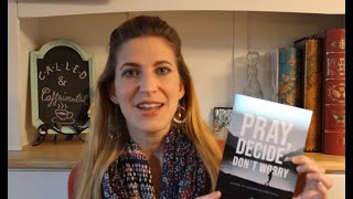 "Book Review: Pray, ""Decide and Don't Worry"" by Jackie and Bobby Angel and Fr. Mike Sch"