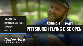 2020 Pittsburgh Flying Disc Open - Round 2 Part 1 - Clemons, Rothlisberger, Queen, Ellis