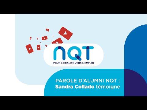 Video PAROLE D'ALUMNI NQT : SANDRA COLLADO TÉMOIGNE