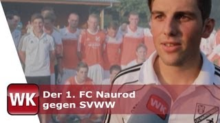 preview picture of video 'Der 1. FC Naurod gegen SVWW'