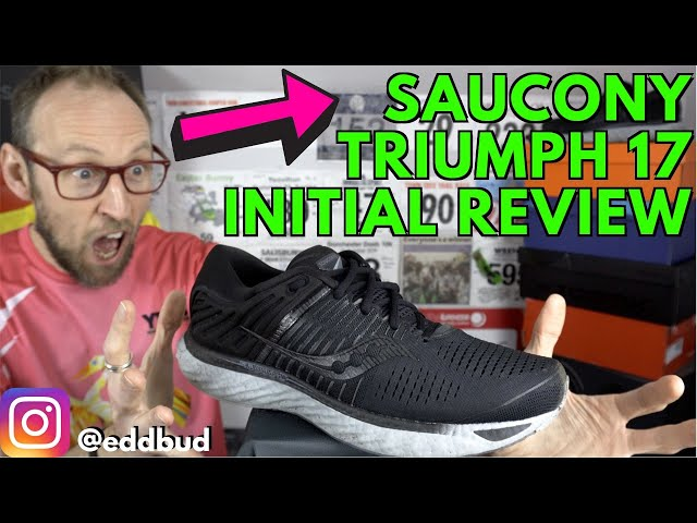 Saucony Triumph 17 Initial Review Running Shoe Opinions Eddbud