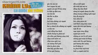 Khánh Ly - Tuyển Chọn Ca Khúc Da Vàng Trịnh Công Sơn (Thu âm trước 1975 chất lượng cao)