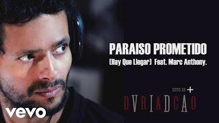 Draco Rosa - Paraíso Prometido (Hay Que Llegar) (Cover Audio) ft. Marc Anthony